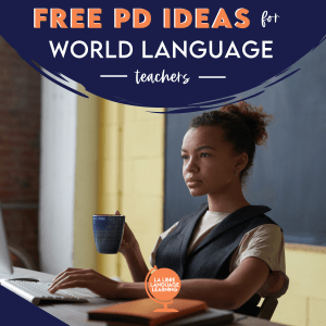 free-professional-development-for-teachers-world-language