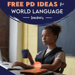 free-professional-development-for-teachers-world-language