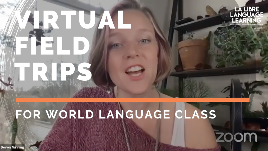 virtual field trips for world language class