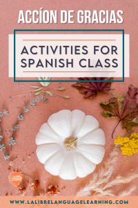 thanksgiving-activities-for-spanish-class